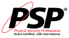 ASIS Physical Security Professional (PSP)